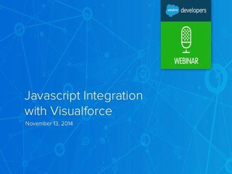 JavaScript Integration with Visualforce