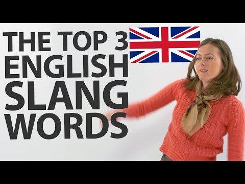 3 popular slang words in British English