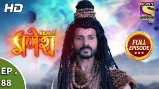 Vighnaharta Ganesh - Ep 88 - Full Episode - 25th December, 2017