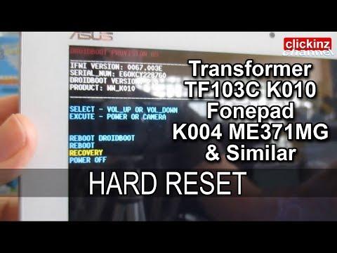 Asus Memopad TF103C K010 Transformer Pad K004 Recovery Hard Reset How to Restore Unlock Tablet