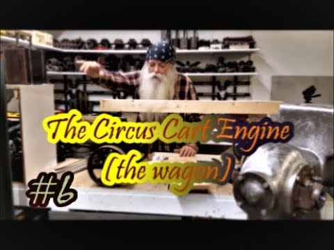 The Circus Cart Engine wagon woodworking #6