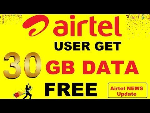 Airtel Get 30GB Data Free |  How to Get Free Airtel 4G 30GB Data in Prepaid & Postpaid