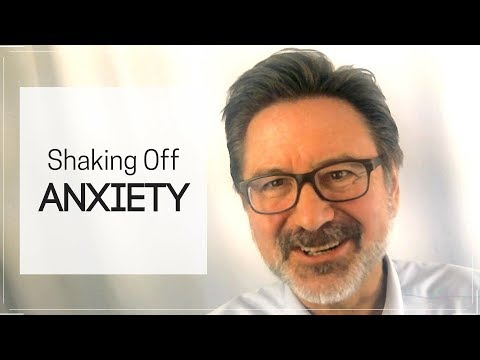 Shaking Off Anxiety