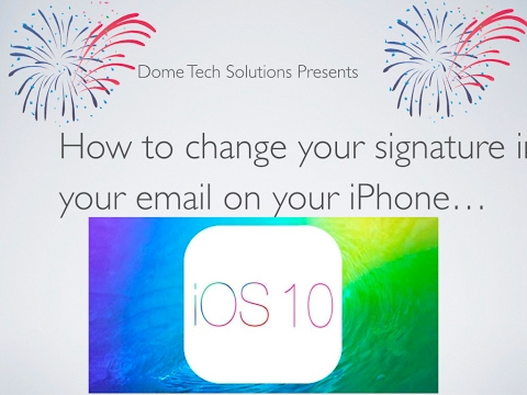 How to change your signature in your email on your iPhone! IOS 10 DTS