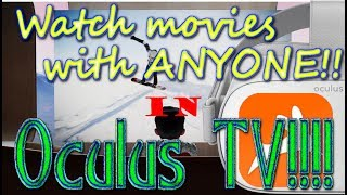 Download Watch Movies with ANYONE in Oculus TV! Video