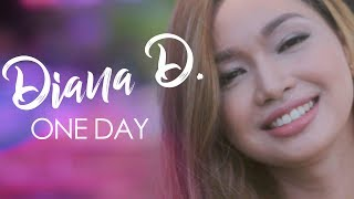 Diana D. - One Day [Official Music Video]