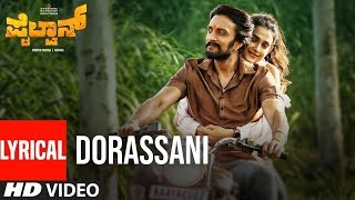 Dorassani Lyrical Song | Pailwaan Kannada | Kichcha Sudeepa | Vijay Prakash| Krishna | Arjun Janya