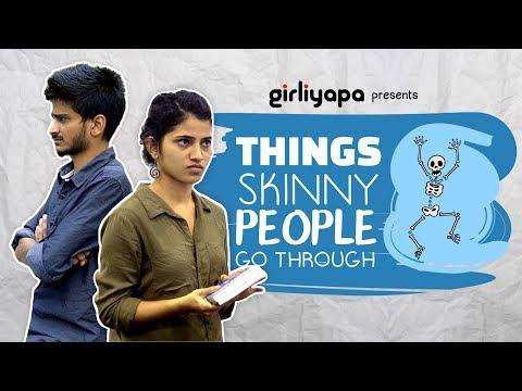 Girliyapa's Things Skinny People Go Through