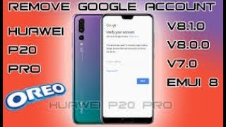 Huawei 8 0 0 Bypass 6X,7X,P20 Pro,KII,Nova Plus,Remove Google