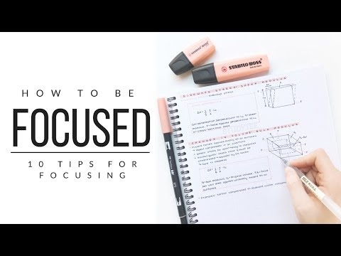 How I stay focused - 10 tips for focusing | studytee