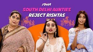 iDIVA - South Delhi Aunties Reject Rishtas Ft. Seema Pahwa From Aafat