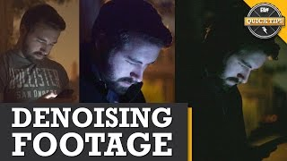 Quick Tips: 3 Tips For Denoising Your Footage