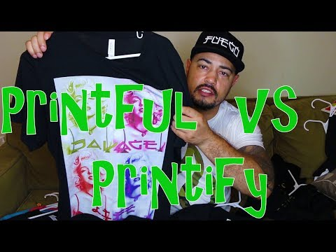 Comparing Printify and Printful