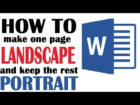 Microsoft Word -- Make Only One Page Landscape and Keep the Rest Portrait