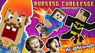 BURNING HELLO NEIGHBOR MINECRAFT CHALLENGE! FGTEEV Duddy vs. Chase Firey Structures Batman Mini-Game