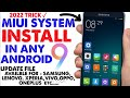 MIUI 8/9 Update install in Any Android🔥 2018 Full Video