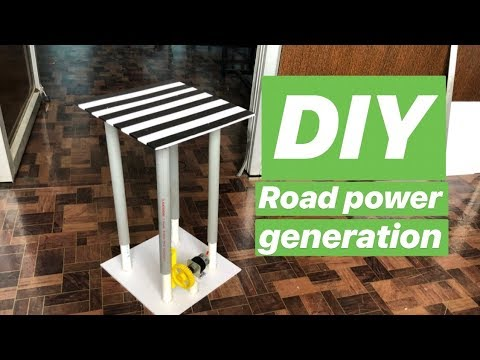 How to make project on Road Power Generation   Best School project