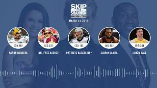 UNDISPUTED Audio Podcast (3.14.18) with Skip Bayless, Shannon Sharpe, Joy Taylor | UNDISPUTED