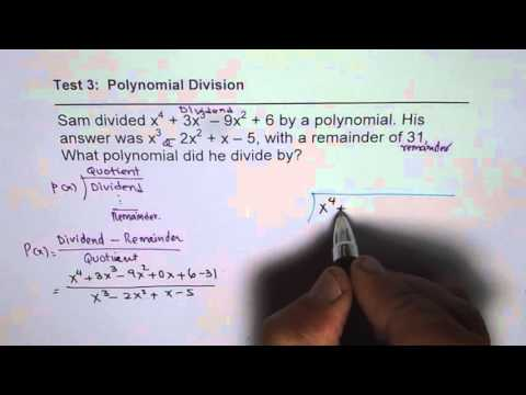 Find Divisor if Quotient Dividend and Remainder are Known in Polynomial Division