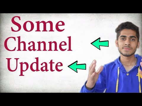 I am Back! some channel update