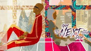 Sauti Sol featuring Tiwa Savage - Girl Next Door (Official Music Video)