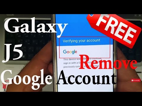 Remove/Delete/Bypass Galaxy J5 Google Account Without Box