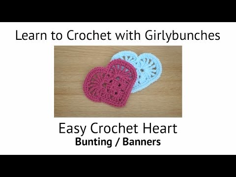 Easy Crochet Heart for Valentines Day Bunting or Banners | Girlybunches