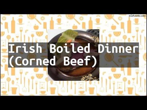 Recipe Irish Boiled Dinner (Corned Beef)