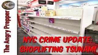 NYC Crime Update: Shoplifting Tsunami