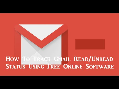 How To Track any Email Read/Unread Status Using Free Online Software
