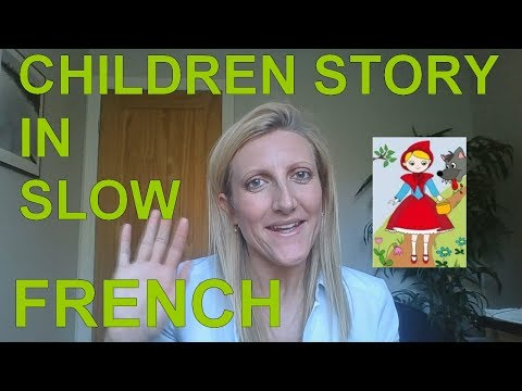 Children Story in Slow French - Learn French - Red Riding Hood