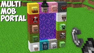 What if BUILD PORTAL FROM ALL MOBS in Minecraft ? MULTI MOB PORTAL !
