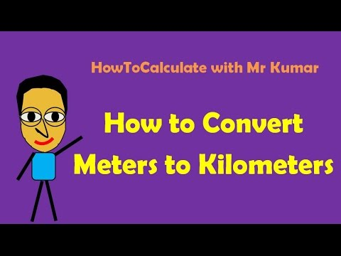 How to Convert Between Meters (M) & Kilometers (KM)