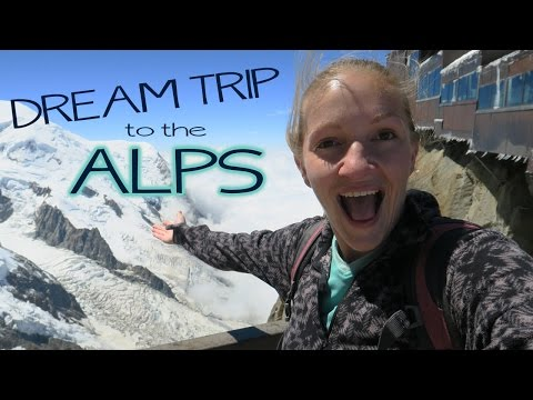 DREAM TRIP TO THE FRENCH ALPS