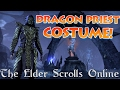 Dragon Priest Costume *Jaw-dropping* - The Elder Scrolls Online