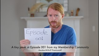A Teaser from Episode 001 of my Private Membership Community