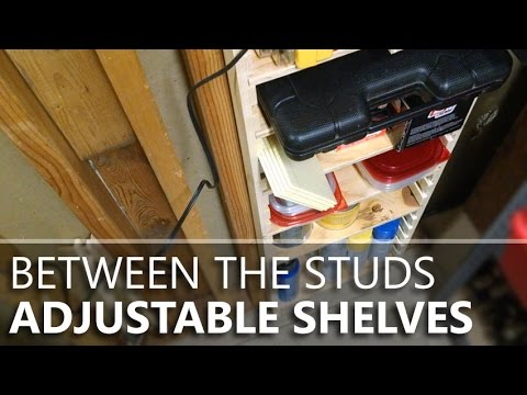 Easy Adjustable Shelves Between Wall Studs