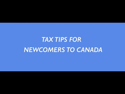 Tax Tips for Newcomers to Canada