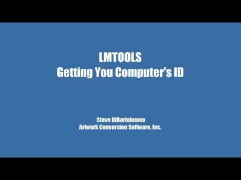 Using LMTOOLS to get your Computer's ID