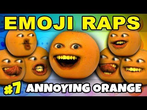 Annoying Orange - EMOJI RAPS #7: Annoying Orange! 😙 🎤 🍊