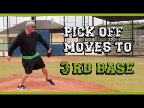 How to pick off baserunners (3 of 3) Pick off moves to third base
