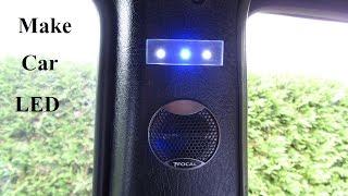 How to Make a Car Interior LED Light B Panel Wire a LED 12V (B-Pillar) ピラー車LED