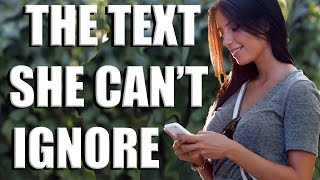 How To Get A Girl To Stop Ignoring You - Text Game Simplified
