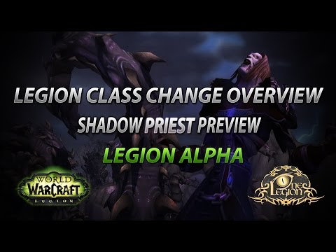 Shadow Priest Preview - WoW Legion Class Change and Talents Overview - Alpha