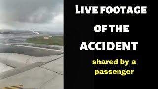 Live footage of the recent aircraft accident