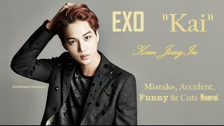 "PART 98: Kpop Mistake & Accident [EXO ""Kai"" only.]"
