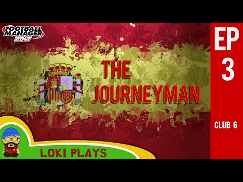 🐺🐶 FM17 - The Journeyman EP3 C6 - Spain vs Austria Luxembourg - Football Manager 2017 Lets Play