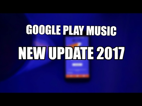 GOOGLE PLAY MUSIC UPDATE | IN INDIA | 2017