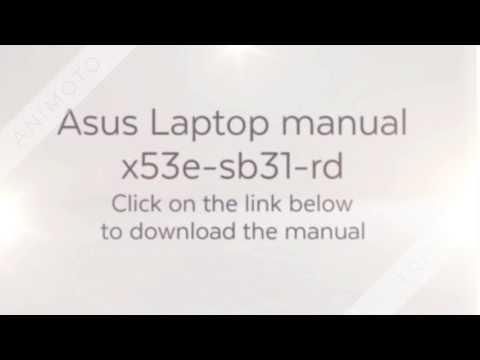 Asus laptop manual x53e-sb31-rd Download