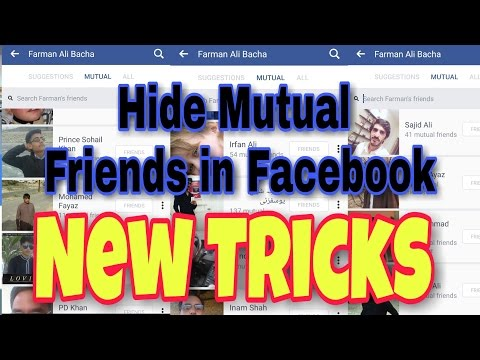 How to hide mutual friends in Facebook New trick 2017